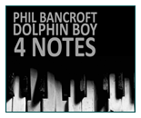 Phil Bancroft & Dolphin Boy Revisit Martyn Bennett's 4 Notes