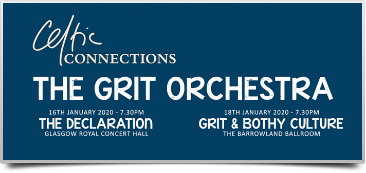 Grit Orchestra - Celtic Connections 2020