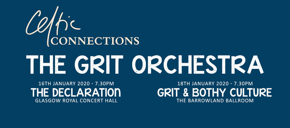 Grit Orchestra performing at Celtic Connections 2020